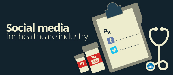 Social Media Marketing for the Healthcare Industry - Best Strategies & Tips