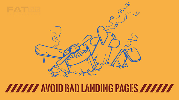 Landing Page Design Blunders and Best Practices to Sell Twice