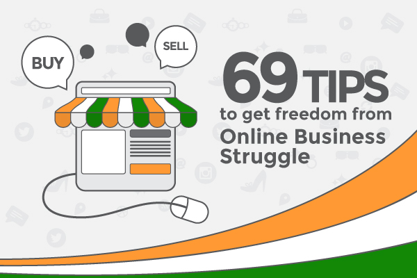 69 Online Business Yardsticks by FATbit on 69th Independence Day of India