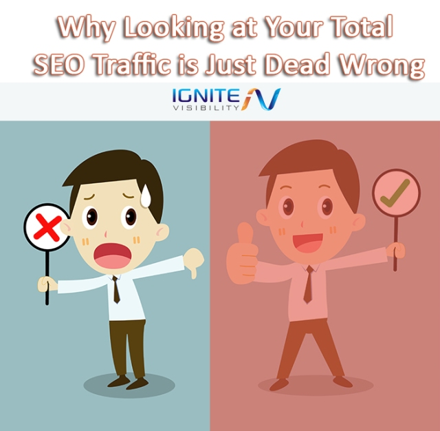 Why Looking at Your Total SEO Traffic is Just Dead Wrong