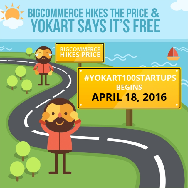 What Make #YoKart100startups a Blessing After BigCommerce's Steep Price Hike